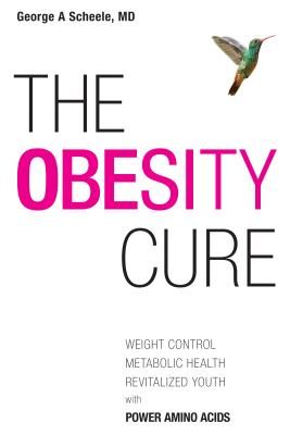 Obesity Cure - Scheele, George