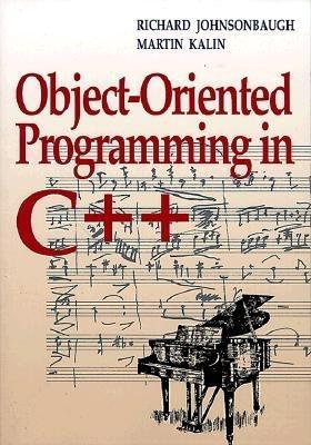 Object-Oriented Programming in C++ - Johnsonbaugh, Richard, and Kalin, Martin