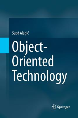 Object-Oriented Technology - Alagic, Suad