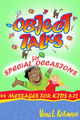 Object Talks for Special Occasions - Kokmeyer, Verna