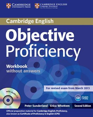 Objective Proficiency Workbook without Answers with Audio CD - Sunderland, Peter, and Whettem, Erica