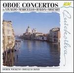Oboe Concertos by Vivaldi, Marcello, Haydn, Mozart