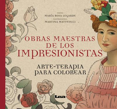 Obras Maestras de Los Impresionistas: Arte-Terapia Para Colorear ...
