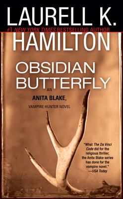 Obsidian Butterfly: An Anita Blake, Vampire Hunter Novel - Hamilton, Laurell K