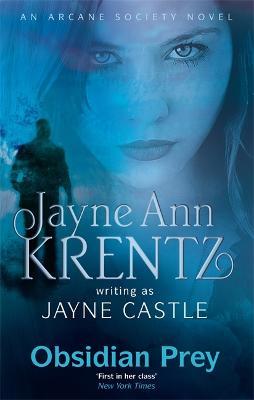 Obsidian Prey - Castle, Jayne, and Krentz, Jayne Ann