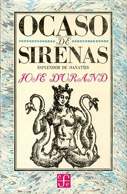Ocaso de Sirenas: Esplendor de Manaties - Durand, Jose