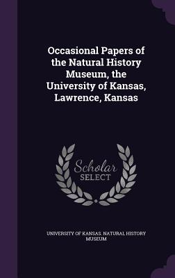 Occasional Papers of the Natural History Museum, the University of Kansas, Lawrence, Kansas - University of Kansas Natural History Mu (Creator)