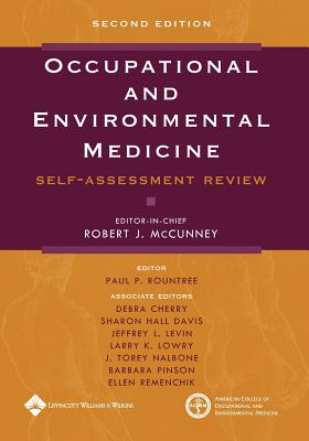 Occupational and Environmental Medicine: Self-Assessment Review - McCunney, Robert J, MD, MPH