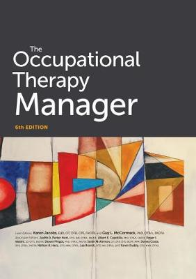 Occupational Therapy Manager - Jacobs, Karen (Editor), and McCormack, Guy L. (Editor)