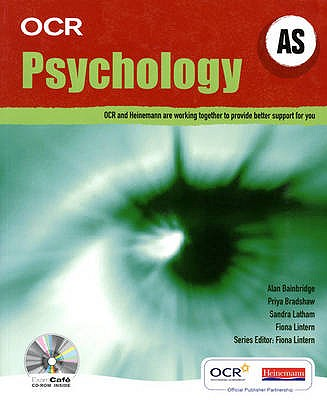 OCR A Level Psychology Student Book (AS) - Lintern, Fiona, and Bainbridge, Alan, and Bradshaw, Priya