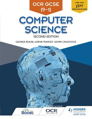 OCR GCSE Computer Science, Second Edition - Rouse, George, and Pearcey, Lorne, and Craddock, Gavin
