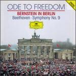 Ode to Freedom: Bernstein in Berlin - Berlin Radio Symphony Chorus; Jan-Hendrik Rootering (bass); June Anderson (soprano); Klaus König (tenor); New York Philharmonic; Sarah Walker (mezzo-soprano); Staatskapelle Dresden; Bavarian Radio Chorus (choir, chorus)