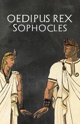 Oedipus Rex - Sophocles