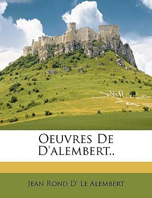 Oeuvres de D'Alembert ... - Le Alembert, Jean Rond D'