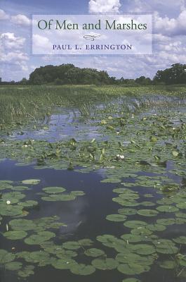 Of Men and Marshes - Errington, Paul