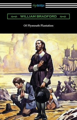 Of Plymouth Plantation - Bradford, William, and Paget, Harold (Editor)