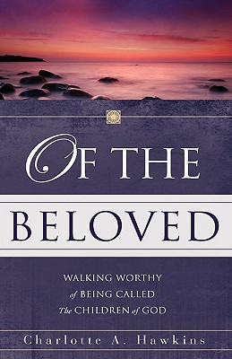 Of the Beloved - Hawkins, Charlotte A