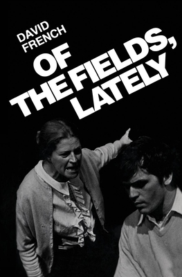 Of the Fields, Lately - French, David