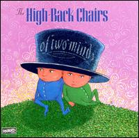 Of Two Minds - High-Back Chairs