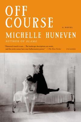 Off Course - Huneven, Michelle