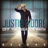 Off the Beaten Path [Deluxe Edition] - Justin Moore