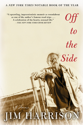 Off to the Side: A Memoir - Harrison, Jim