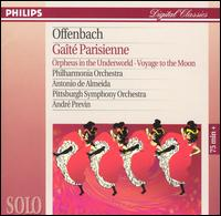 Offenbach: Gaite Parisienne; Orpheus in the Underworld; Voyage to the Moon -
