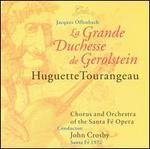 Offenbach: La Grande Duchesse de Gerolstein - Donald Gramm (vocals); Douglas Perry (vocals); Huguette Tourangeau (mezzo-soprano); John Hall (vocals);...