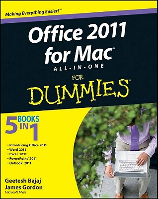 Office 2011 for Mac All-In-One for Dummies - Bajaj, Geetesh, and Gordon, James, Edd, PT, Fapta