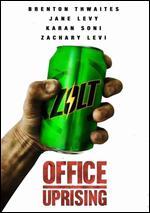 Office Uprising -