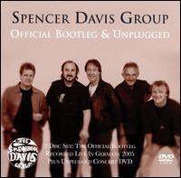 Official Bootleg & Unplugged - The Spencer Davis Group