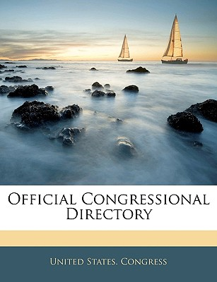 Official Congressional Directory - United States Congress, States Congress (Creator)