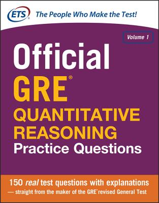 Official GRE Quantitative Reasoning Practice Questions - Educational Testing Service
