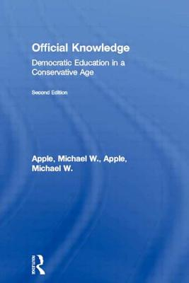 Official Knowledge - Apple, Michael W