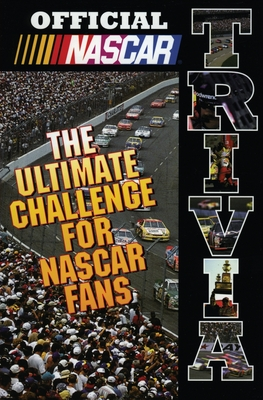 Official NASCAR Trivia: The Ultimate Challenge for NASCAR Fans - NASCAR
