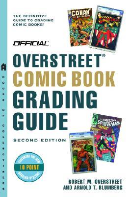 Official Overstreet Comic Book Grading Guide - Overstreet, Robert M