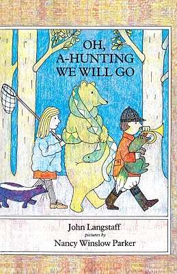 Oh, A-Hunting We Will Go - Langstaff, John M