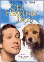 Oh, Heavenly Dog! - Joe Camp