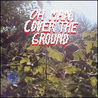 Oh Man, Cover the Ground - Shana Cleveland & the Sandcastles