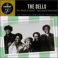 Oh What a Night! The Great Ballads - The Dells