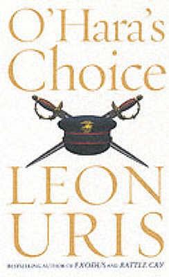 O'Hara's Choice - Uris, Leon