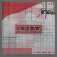 Okayplayer: True Notes, Vol. 1 [Clean] - Various Artists