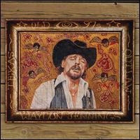 Old 97's & Waylon Jennings - Old 97's/Waylon Jennings