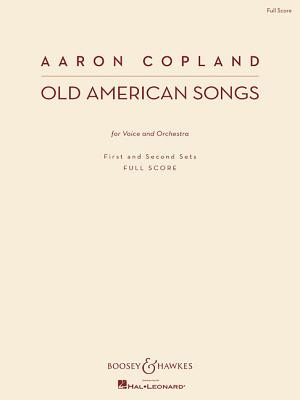 Old American Songs: Voice and Orchestra First and Second Sets New Edition - Copland, Aaron (Composer)