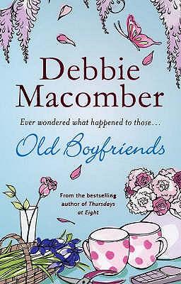 Old Boyfriends. Debbie Macomber - Macomber, Debbie