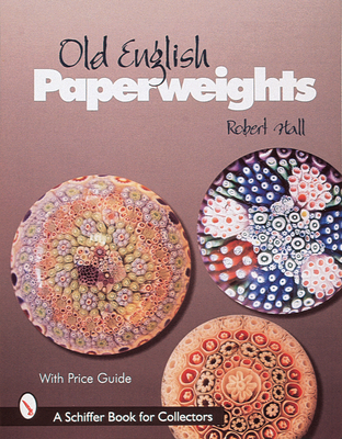 Old English Paperweights - Hall, Robert