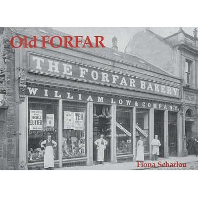 Old Forfar - Scharlau, Fiona