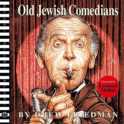 Old Jewish Comedians - Friedman, Drew