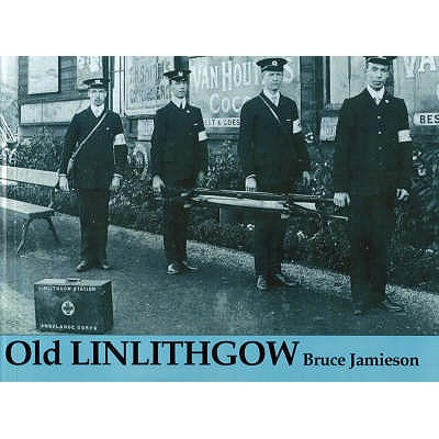Old Linlithgow - Jamieson, Bruce
