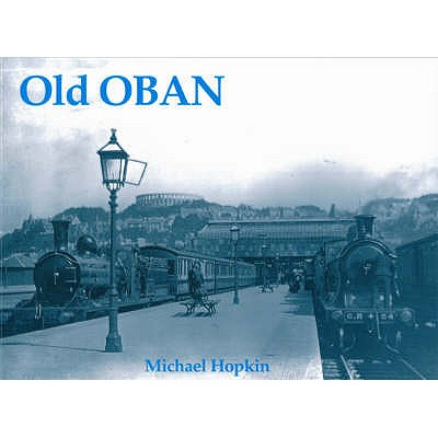 Old Oban - Hopkin, Michael